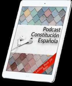 Podcast Constitución Española (1) (1)
